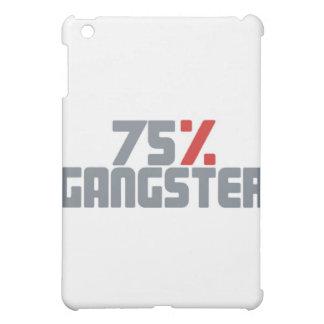 75 Gangster