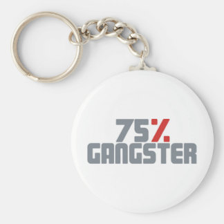 75% Gangster Standard Runder Schlüsselanhänger