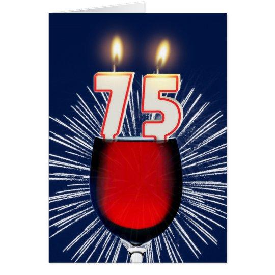 75. Geburtstag mit Wein und Kerzen Grußkarte