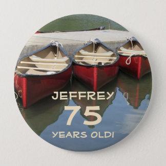 75 Jahre alt, drei rotes Kanu-Knopf-Button Runder Button 10,2 Cm