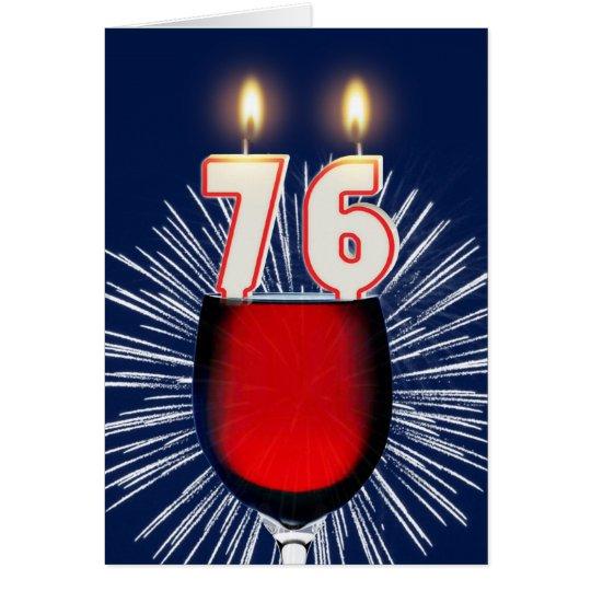 76. Geburtstag mit Wein und Kerzen Grußkarte