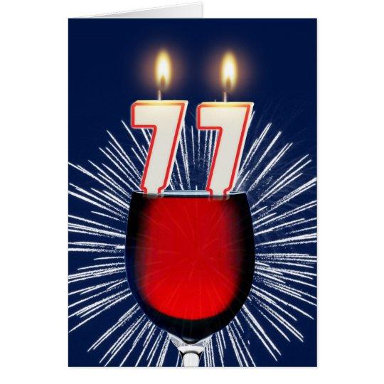 77. Geburtstag mit Wein und Kerzen Grußkarte