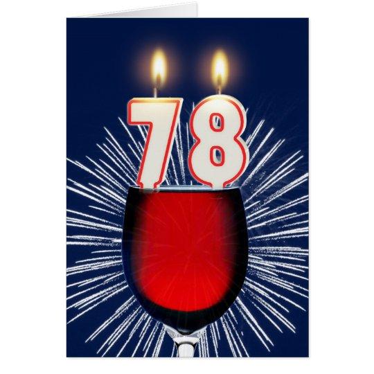78. Geburtstag mit Wein und Kerzen Grußkarte