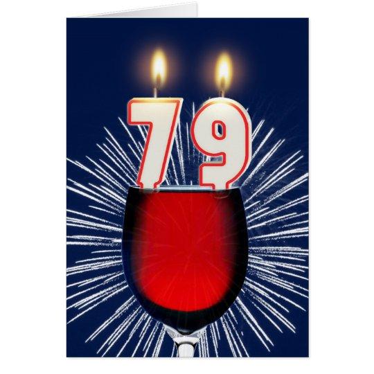 79. Geburtstag mit Wein und Kerzen Grußkarte