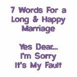 7 Wörter für eine lange u. glückliche Heirat Besticktes Shirt