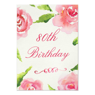 80. GeburtstagChicwatercolor-Rosen 12,7 X 17,8 Cm Einladungskarte