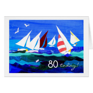 80. Geburtstags-Karte - Segeln Karte
