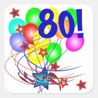 80! Oder jeder möglicher Alters-Geburtstag steigt  Quadrataufkleber
