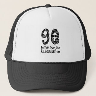 90 besser als lustiger Geburtstag Q90 der Truckerkappe