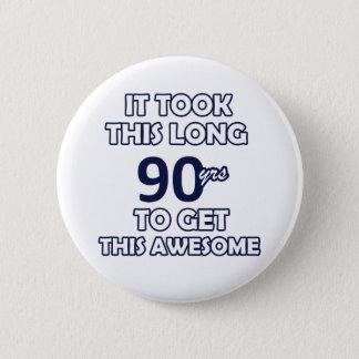 90-Geburtstags-Entwurf Runder Button 5,7 Cm