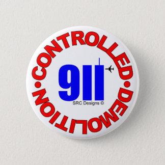 911 VERSCHWÖRUNGS-KNOPF RUNDER BUTTON 5,1 CM