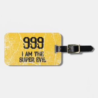 999, das super Übel, Gepäckanhänger