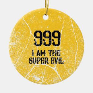 999, das super Übel, Keramik Ornament