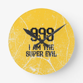 999, das super Übel, Runde Wanduhr
