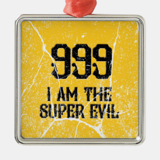 999, das super Übel, Silbernes Ornament