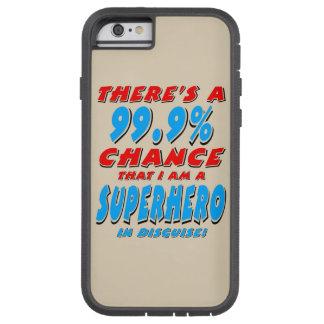 99,9% Ich bin ein SUPERHELD (Schwarzes) Tough Xtreme iPhone 6 Hülle