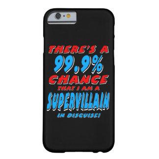 99,9% Ich bin ein SUPERschuft (weiß) Barely There iPhone 6 Hülle