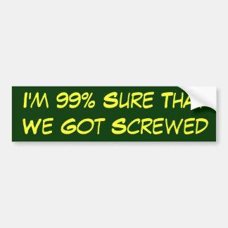 99%, das erhielten wir sicher ist, geschraubt autoaufkleber