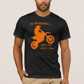 99 Probleme aber MX ist nicht eins! T-Shirt