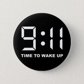 9:11 Zeit aufzuwachen Runder Button 5,7 Cm