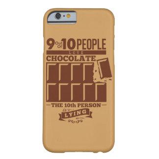 9 heraus 10 Leute-Liebe SCHOKOLADEN Barely There iPhone 6 Hülle