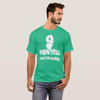 9 Monate Nüchternheit- T-Shirt