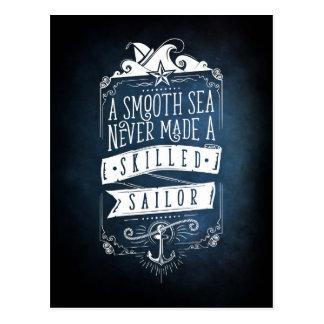 A smooth sea never made a skilled sailor postkarte