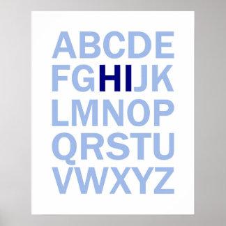 ABCs Alphabetplakat, das HI sagt Poster