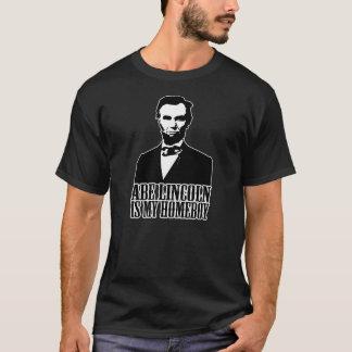 Abe Lincoln ist mein Homeboy - Abraham- T-Shirt