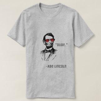 "Abe Lincoln ""Typ."" berühmtes Zitat AbeBROham T-Shirt"