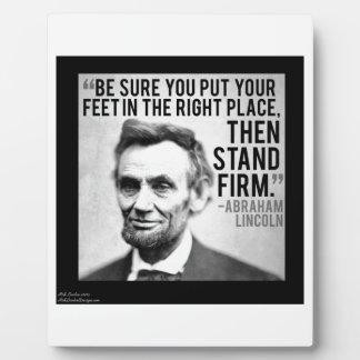 "Abe Lincoln u. ""Stand-festes"" Zitat Fotoplatte"