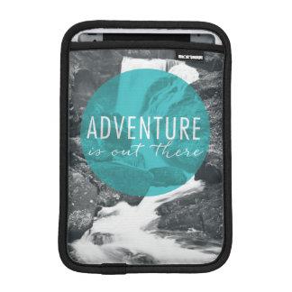 Abenteuer der Fluss-| ist dort draussen Zitat Sleeve Für iPad Mini