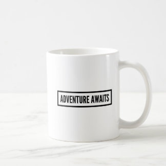 Abenteuer erwartet Tasse