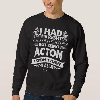 Aber ACTON seiend hatte ich nicht Fähigkeit Sweatshirt