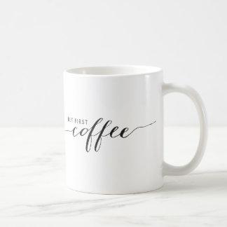 Aber erste Kaffee-Tasse Kaffeetasse
