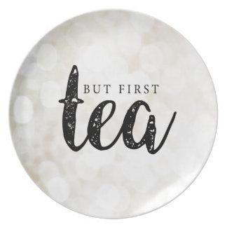 Aber erster Tee Melaminteller