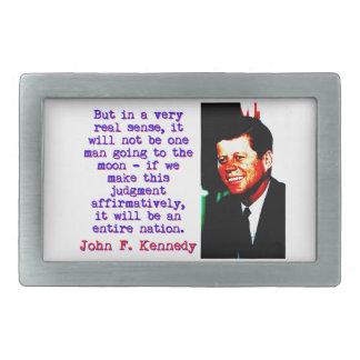 Aber in wirklicher Richtung A sehr - John Kennedy Rechteckige Gürtelschnalle