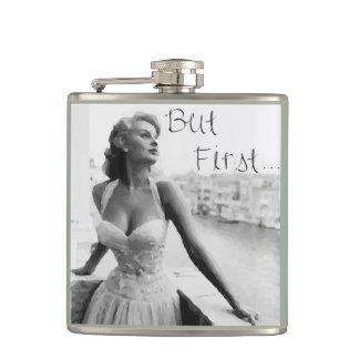 Aber zuerst… Flasche Flachmann