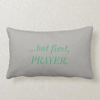 Aber zuerst, Gebets-Kissen Lendenkissen
