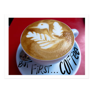 Aber zuerst… Kaffee Postkarte