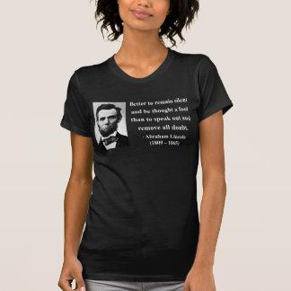 Abraham Lincoln-Zitat 15b T-Shirt
