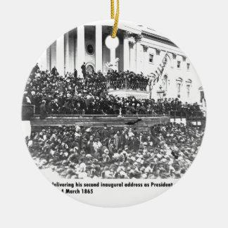 Abraham Lincolns Antrittsrede Washingto an zweiter Keramik Ornament