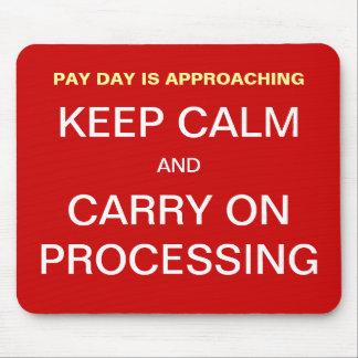 Abrechnungstag-Gehaltsliste behalten ruhigen motiv Mauspad