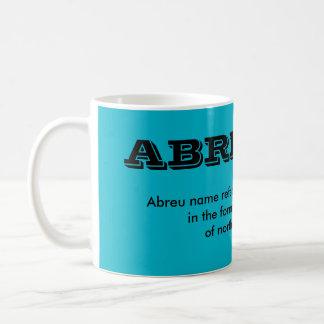Abreu-Familienname-Schale Kaffeetasse