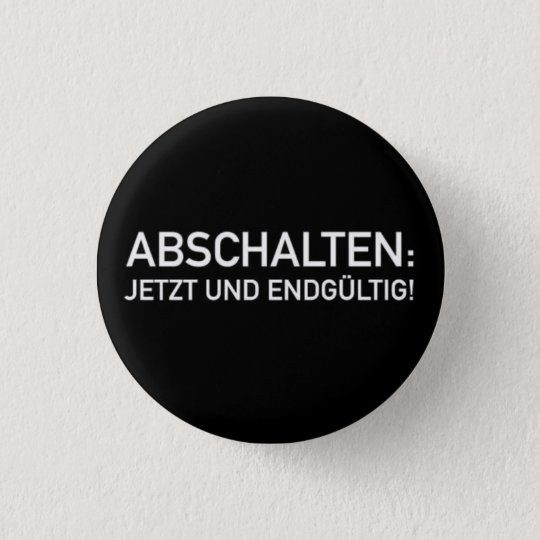 abschalten runder button 3,2 cm
