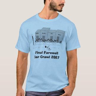 Abschließendes AbschiedsBar-Schleichen 2007 T-Shirt