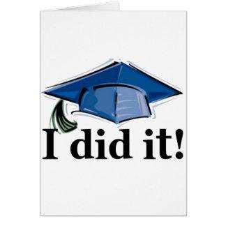 Abschluss I tat es! Grußkarte