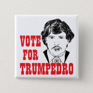 ABSTIMMUNG FÜR TRUMPEDRO - Kampagnen-quadratisches Quadratischer Button 5,1 Cm