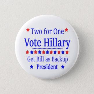 Abstimmung Hillary zwei für einen Runder Button 5,7 Cm