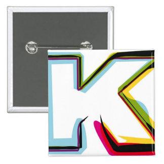 Abstrakter und bunter Buchstabe K Quadratischer Button 5,1 Cm